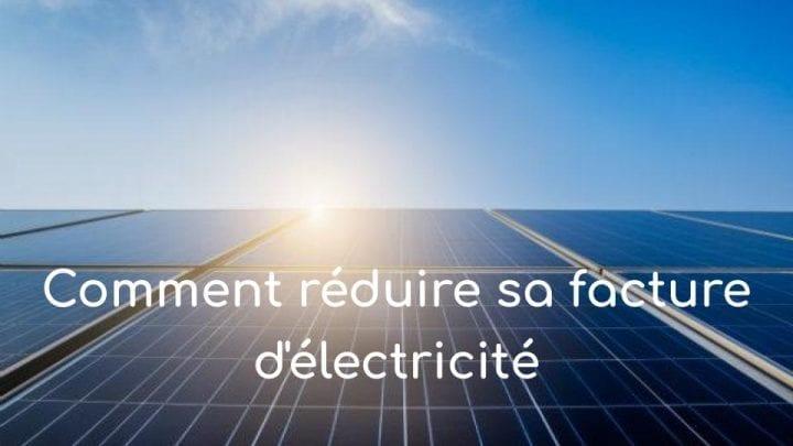 Comment réduire sa consommation d'électricité