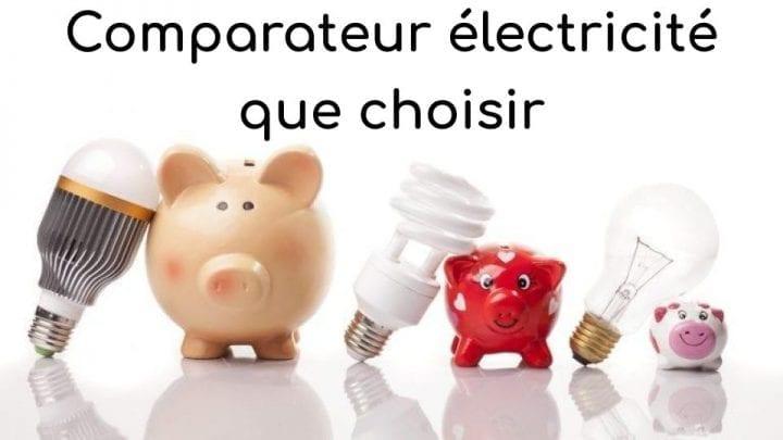 Comparateur électricité que choisir