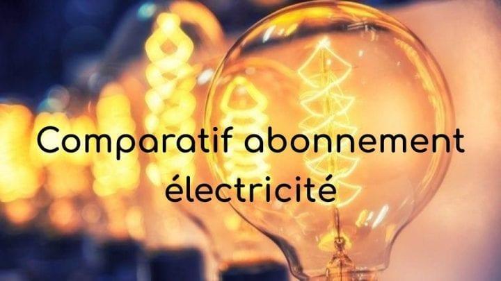 comparatif abonnement electricite