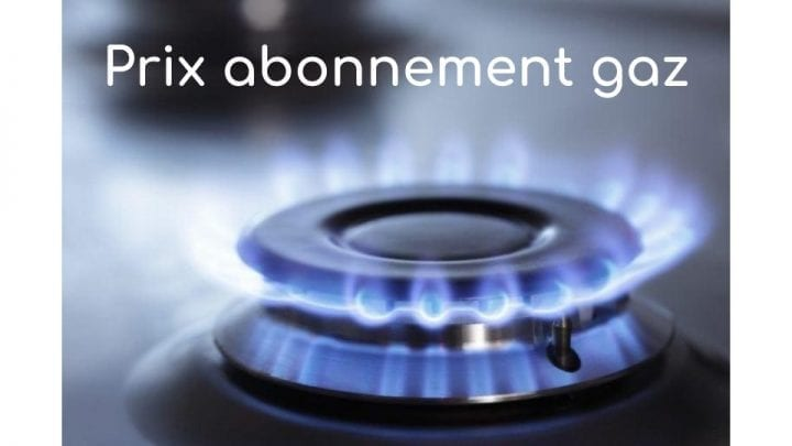 prix abonnement gaz