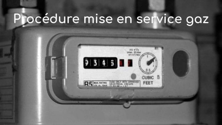 procedure mise en service gaz