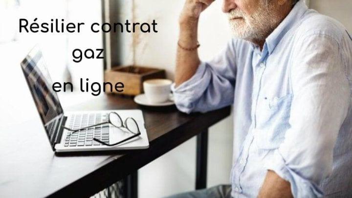 résilier contrat gaz en ligne