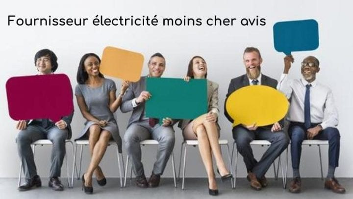 Fournisseurs d'électricité moins chers : avis